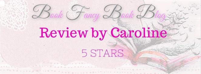 Caroline 5 stars